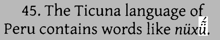 An example Ticuna word which requires three diacritical marks on a single grapheme